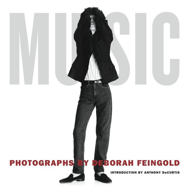"""A napokban jelenik meg az ismert portréfotós, Deborah Feingold könyve """"Music"""" címmel, amely a művész hírességekről lőtt kedvenc fotóit és az azokhoz tartozó történeteket tartalmazza."""