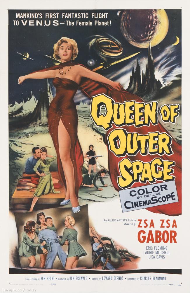 Miközben megtud egy-két dolgot Gábor Zsazsa életéről, nézze meg az egyik filmjének a plakátját, Queen of Outer Space, 1958