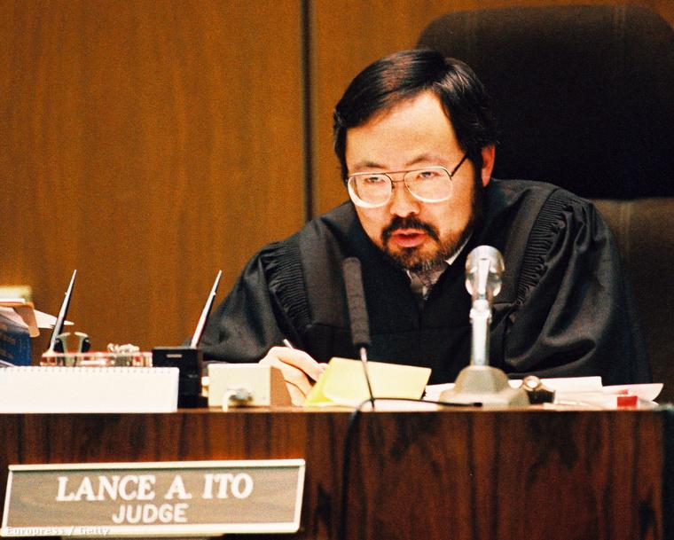 O.J Simpson ügyében a bíró Lance Ito volt.