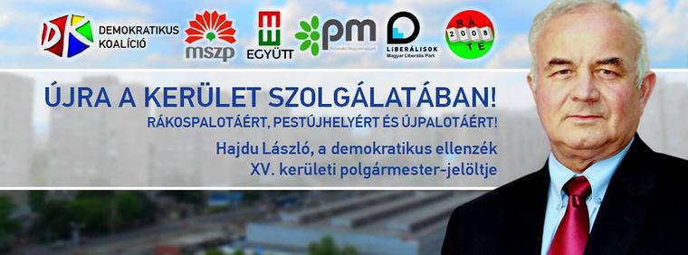 A XV. kerületi Fidesz azonban kifogásolta, hogy Hajdu László, a Demokratikus Koalíció polgármesterjelöltje az összes ellenzéki párt jelöltjeként tüntette fel magát