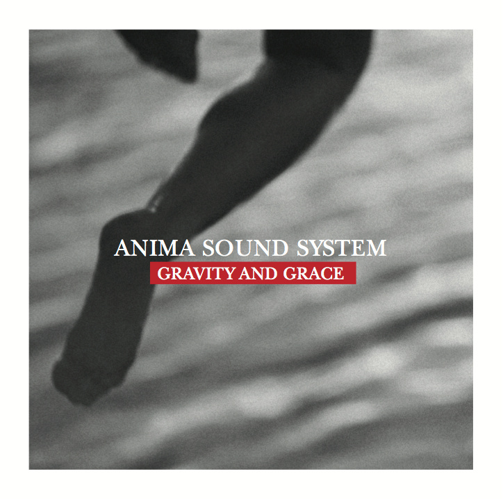 Anima Sound System - Gravity and Grace CD cover